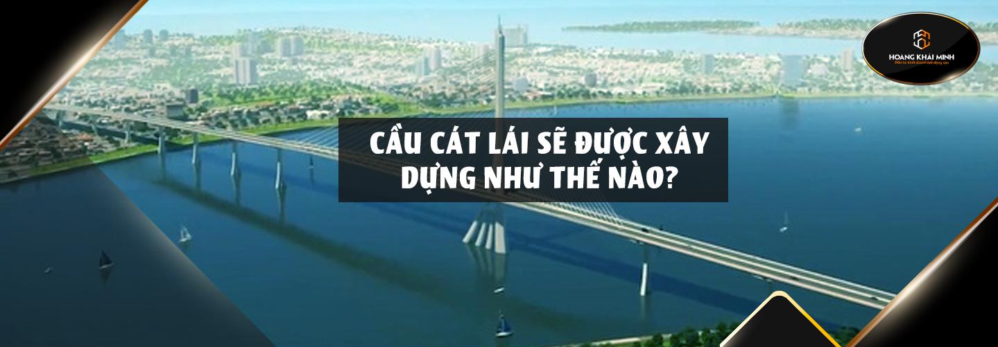 cau-cat-lai-3
