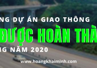 nhung-du-an-giao-thong-nao-se-hoan-thanh-trong-nam-2020