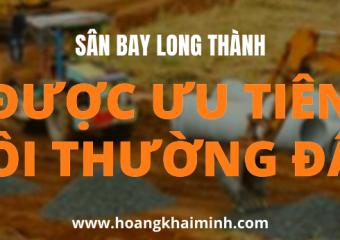 Dự án Sân bay Long Thành được ưu tiên bồi thường đất .