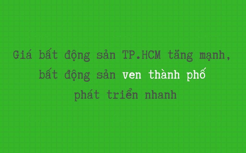 Du-bao-thi-truong-bat-dong-san-2020-BĐS-TP.HCM-tang-gia-BĐS-ven-thanh-phat-trien-manh
