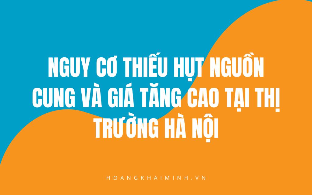 Du-doan-thi-truong-bat-dong-san-2020-Thi-truong-Ha-Noi-van-dang-co-nguy-co-thieu-hut-nguon-cung-va-gia-tiep-tuc-leo-thang