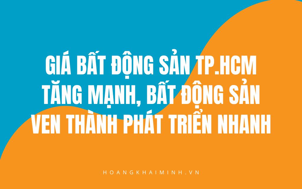 Du-doan-thi-truong-bat-dong-san-2020-gia-o-TP.HCM-tang-phi-ma-va-co-hoi-dau-tu-ven-thanh-day-tiem-nang
