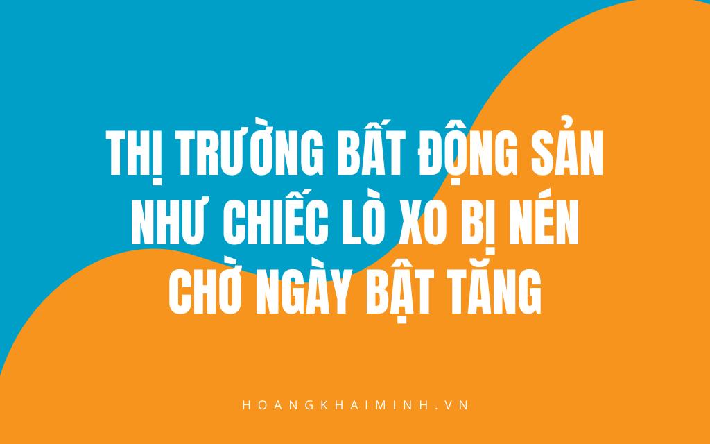 Du-doan-thi-truong-bat-dong-san-2020-thi-truong-dang-tai-chung-de-tich-tru-tiem-luc-hua-hen-bat-tang-sau-dich
