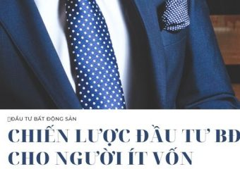 chien-luoc-dau-tu-bđs-cho-nguoi-it-von