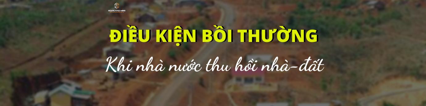 dieu-kien-boi-thuong-nha-dat