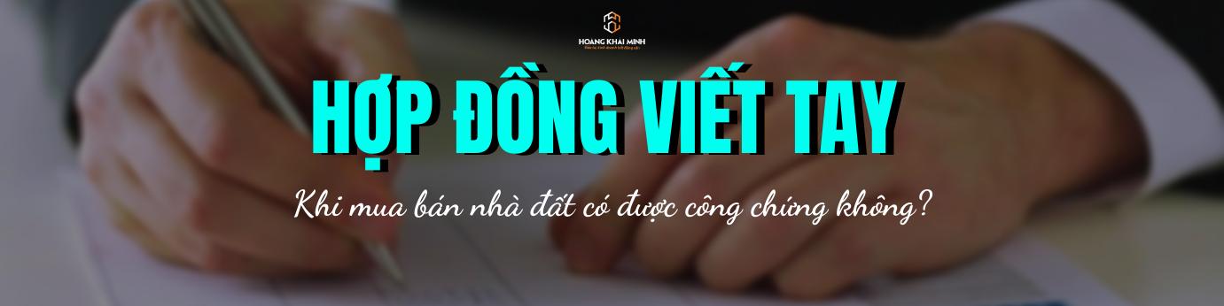 hop-dong-mua-ban-nha-dat-viet-tay-co-duoc-cong-chung