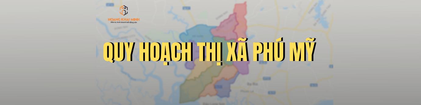 Quy hoạch thị xã Phú Mỹ