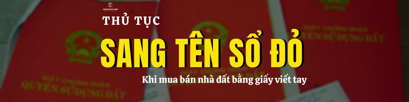 thu-tuc-sang-ten-so-do-khi-mua-ban-nha-dat-bang-giay-viet-tay