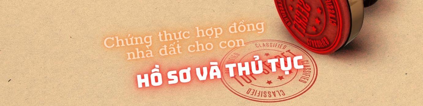 chung-thuc-hop-dong-tang-nha-dat-cho-con