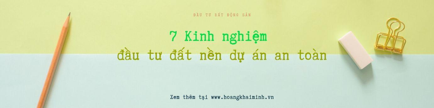 7-kinh-nghiem-dau-tu-dat-nen-du-an-an-toan