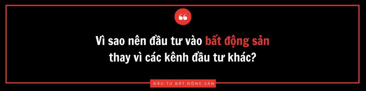 vi-sao-nen-dau-tu-vao-bat-dong-san-thay-vi-cac-kenh-dau-tu-khac