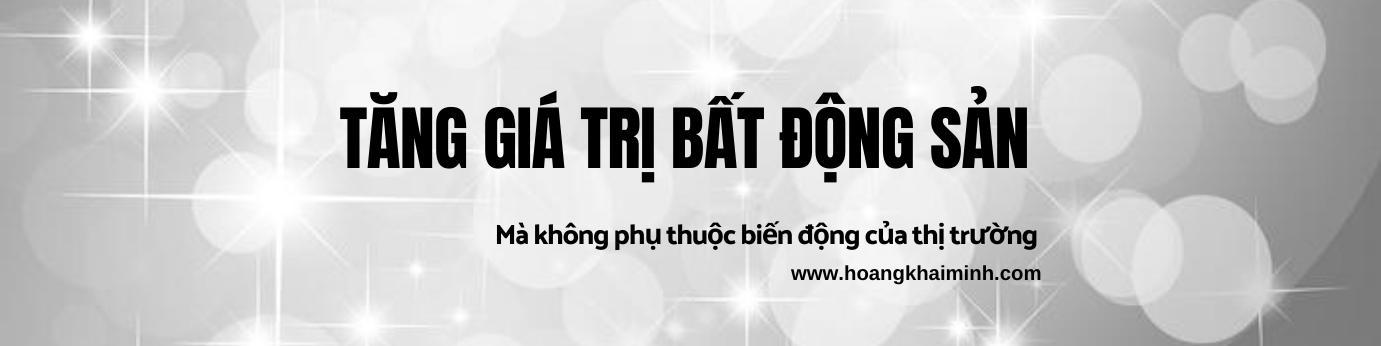 cach-lam-tang-gia-tri-bđs-ma-khong-phu-thuoc-su-bien-dong-cua-thi-truong