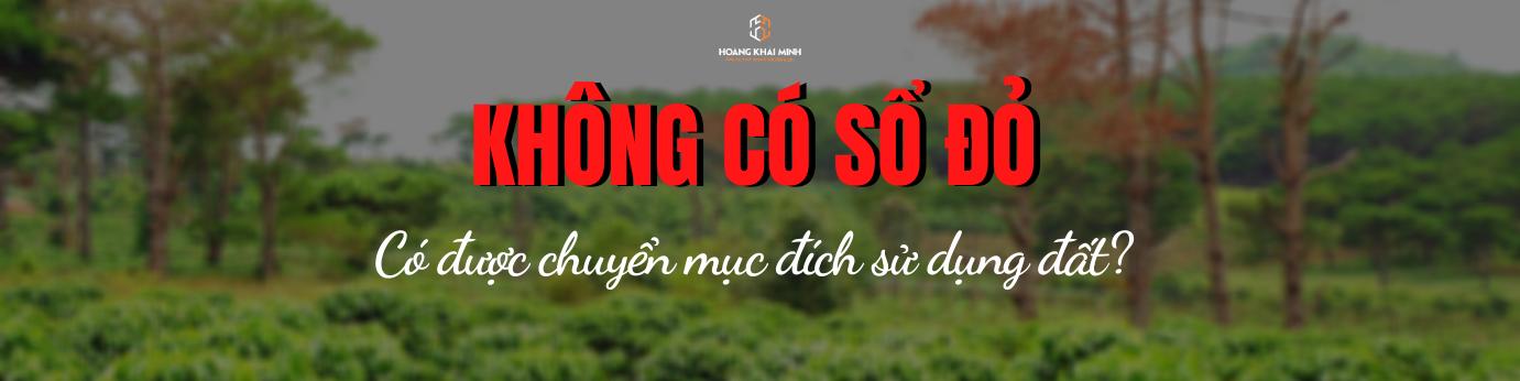 khong-co-so-co-duoc-chuyen-doi-muc-dich-su-dung