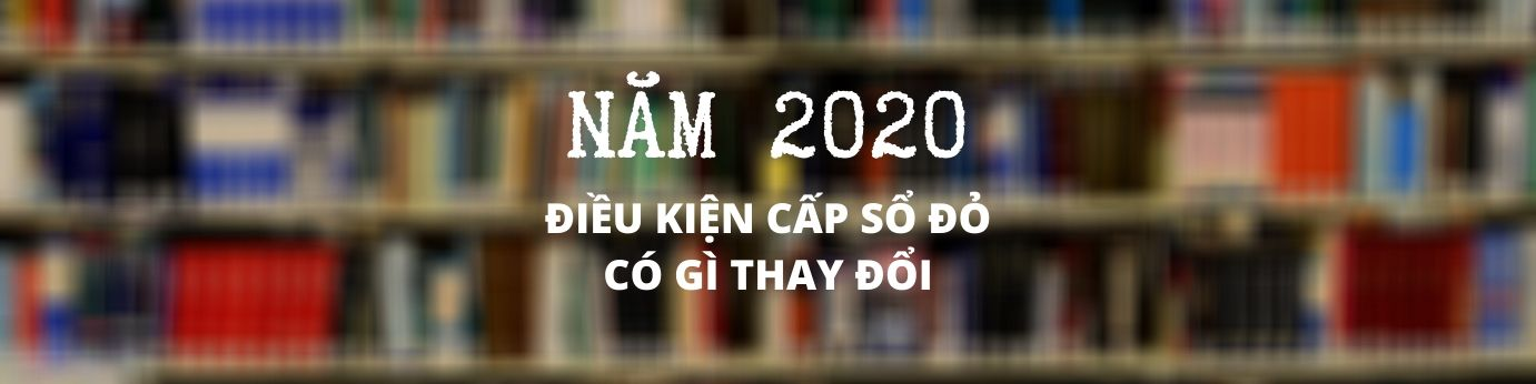 dieu-kien-cap-so-do