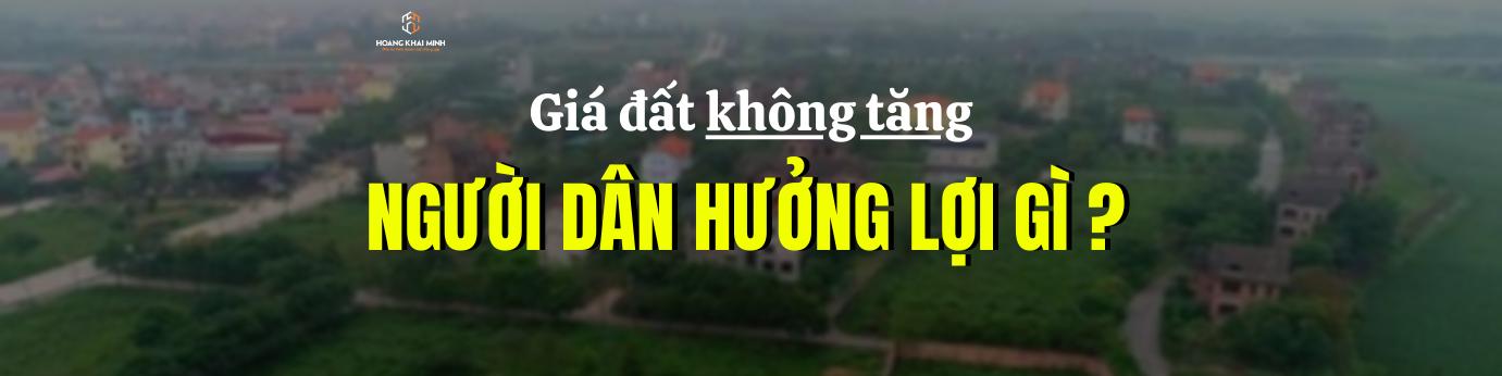 Giá đất không tăng, người dân được hưởng lợi thế nào?
