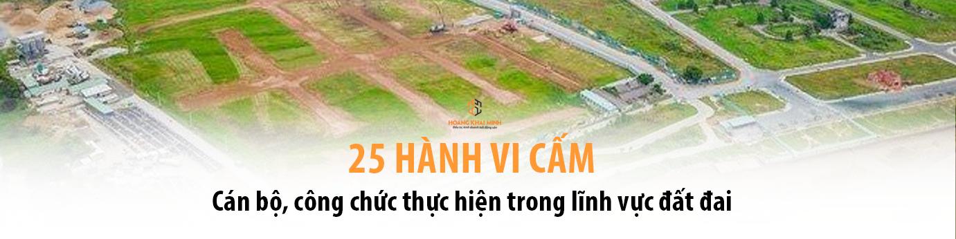 25 hành vi cấm cán bộ, công chức thực hiện trong lĩnh vực đất đai